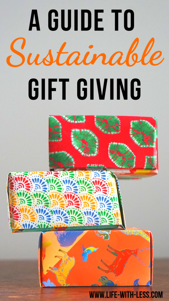 A guide to sustainable gift giving, including tips and ideas for a more sustainable way of giving and wrapping gifts! From zero-waste to ethical buys and everything in between. #sustainable #sustainability #sustainableliving #gifts #presents #wrapping #ecofriendly #ecofriendlyproducts #zerowaste #zerowasteliving #zerowastelifestyle #ecofriendlyliving #lifewithless