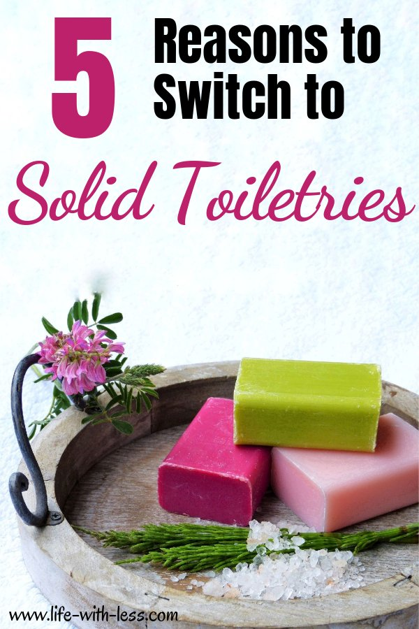 Solid toiletries 5 reasons why you should switch to solid toiletries. #soap #shampoo #ecofriendly #ecofriendlyliving #sustainable #bathroomideas #solid #toiletries #sustainableliving #zerowaste #zerowasteliving #reducewaste