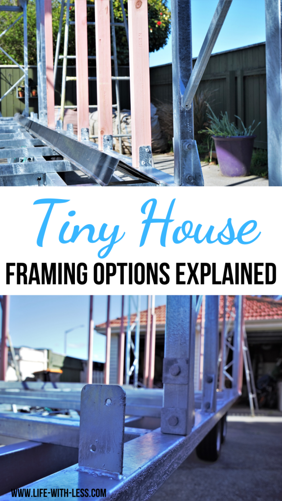 Information about the different tiny house framing options including timber frame tiny houses, metal frame tiny houses, hybrid framing and SIPs. #tinyhouse #thow #tinyhouseframe #framing #timberframe #tinyhouseideas