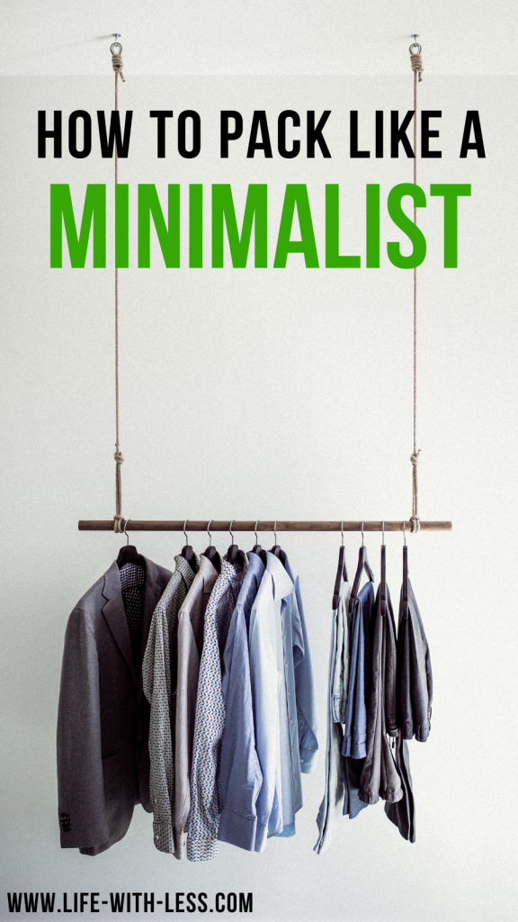 14 Minimalist packing tips for your next adventure. Minimalist packing travel tips and hacks to pack light and save money for your hand luggage only trip! #travel #minimalism #packing #minimalist #packingtips #minimalistpacking #lifewithless